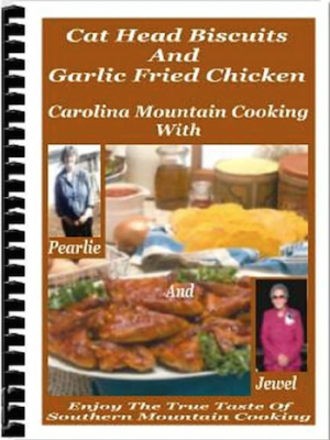 Carolina Mountain Cooking Recipes