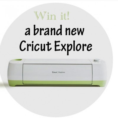 Who Wants to Win a Cricut Explore?!! {Giveaway}