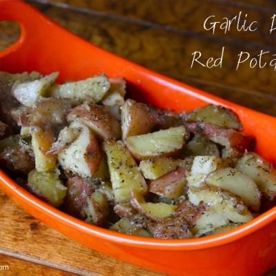 Garlic Dill Red Potatoes