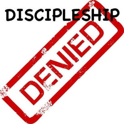 Discipleship Denied