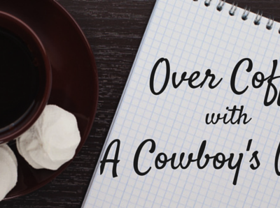 Over Coffee, with A Cowboy's Wife
