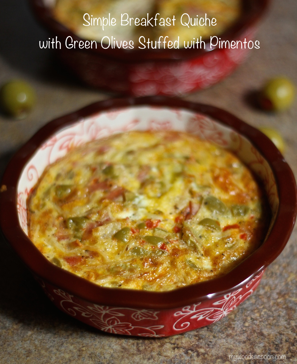 Breakfast Quiche with Green Olives Stuff with Pimentos