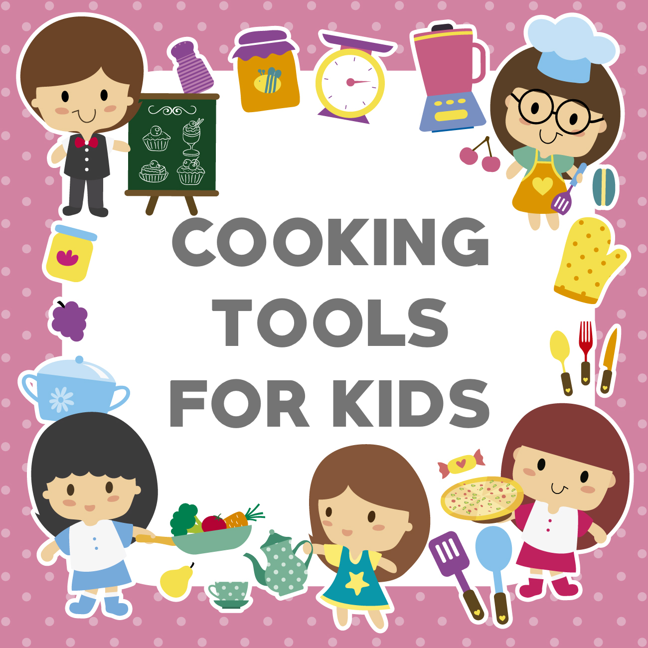 Cooking Tools For Kids A Cowboy S Wife