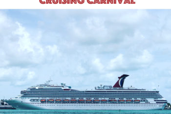 5 Things I Want You to Know about Cruising with Carnival