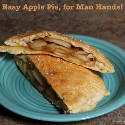 Easy Apple Pie, for Man Hands!