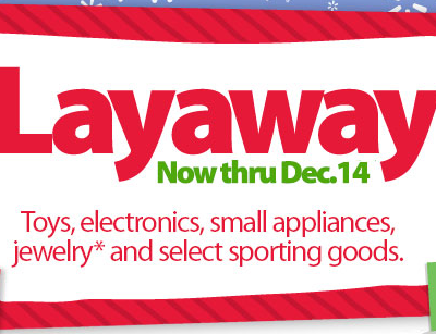 Layaway Reminder – Pick Up Your Layway Y'all!